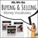 Buying and Selling: for sale vocabulary, role play, classi