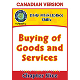 Daily Marketplace Skills: Buying of Goods and Services Gr. 6-12 CDN