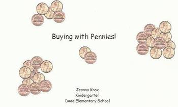 Buying with Pennies!