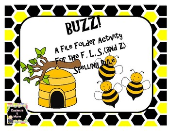 Buzz - A File Folder Activity for the F, L, S, (and Z) Spelling Rule