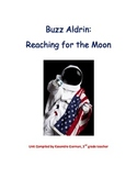 Buzz Aldrin: Reaching for the Moon 2nd Grade Nonfiction Text Book Study