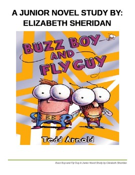 Buzz Boy and Fly Guy...A Junior Novel Study