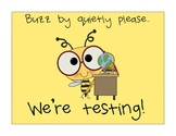 Buzz By Quietly Testing Sign {Free Download}