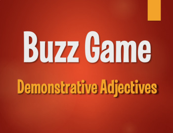 Spanish Demonstrative Adjective Buzz Game