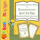 Buzz Said the Bee Book Unit by Wendy Lewison
