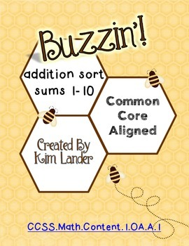 Buzzin'!  A Math sort with sums to 10  Common Core Aligned
