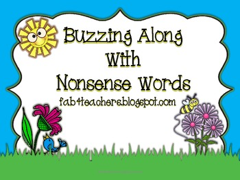 Buzzing Along With Nonsense Words