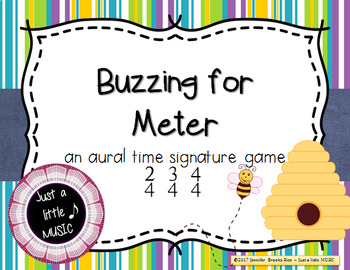 Buzzing for Meter - An AURAL Time Signature Game for 2/4, 3/4 and 4/4