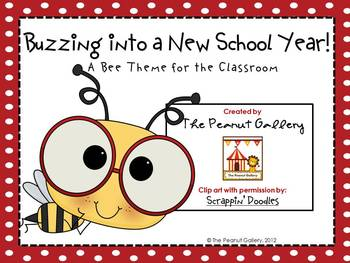 Buzzing into a New School Year  (Bee Theme for the Classroom)