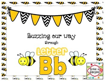 Buzzing our way through Letter Bb:  Bb Activities