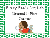 Buzzy Bee's Bug Lab: a dramatic play center