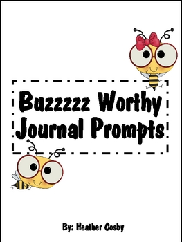 Buzzzzz Worthy Journal Prompts