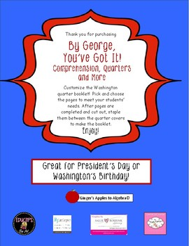By George, You've Got It! Comprehension, Quarters & More with George Washington