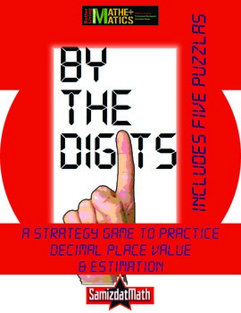Decimal Place Value & Estimation Strategy Game: By the Digits