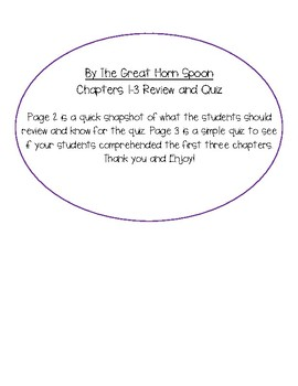 By The Great Horn Spoon Ch. 1-3 Review and Quiz Comprehension Check