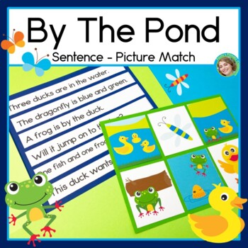 By The Pond Sentence Picture Match Reading Center