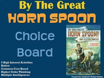 By the Great Horn Spoon Choice Board Novel Study Activities Menu Book Project