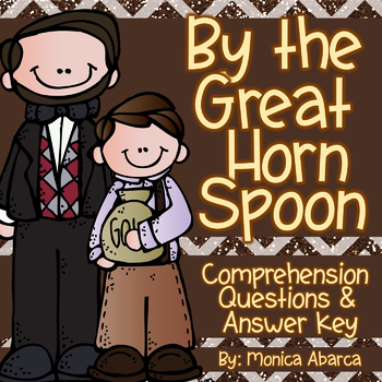 By the Great Horn Spoon Comprehension Questions