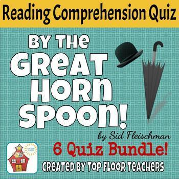 By the Great Horn Spoon Comprehension and Vocabulary Quiz Bundle