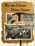 By the Great Horn Spoon - Interactive Book Project