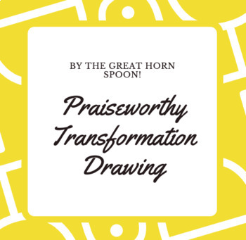 By the Great Horn Spoon Praiseworthy Comparison Drawing