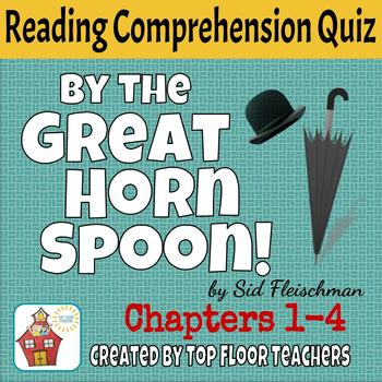 By the Great Horn Spoon Quiz Chapters 1-4 FREEBIE
