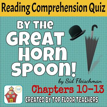 By the Great Horn Spoon Quiz Chapters 10-13