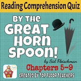 By the Great Horn Spoon Quiz Chapters 5-9