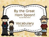 By the Great Horn Spoon Vocabulary Power Point