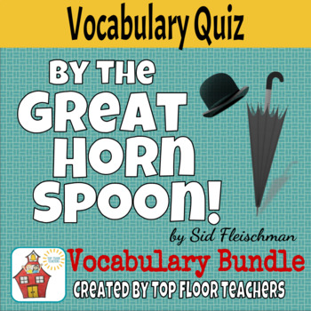 By the Great Horn Spoon Vocabulary Quiz