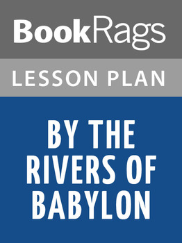 By the Rivers of Babylon Lesson Plans