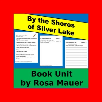 By the Shores of Silver Lake by Laura Ingalls Wilder Book Unit