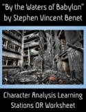 By the Waters of Babylon Character Analysis + Learning Stations