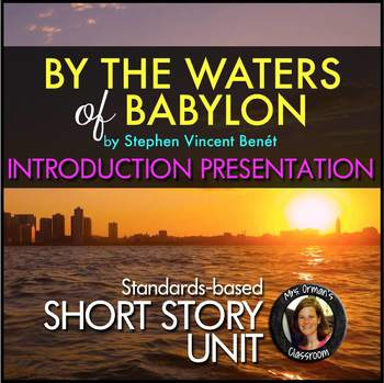 By the Waters of Babylon Short Story Intro Presentation