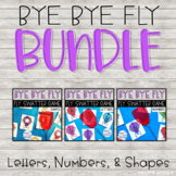 Bye Bye Fly Bundle - Letters, Numbers, & Shapes BUNDLE