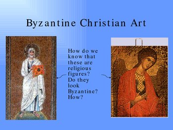 Byzantine Achievements in Art and Architecture Slideshow for Notes