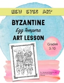 Byzantine Egg Tempera Art Lesson