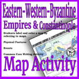 Byzantine Empire & Constantinople Map Activity