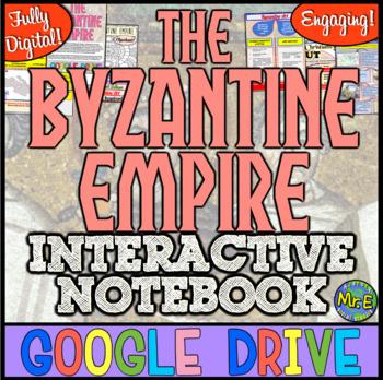 Byzantine Empire DIGITAL Interactive Notebook! Google Drive for Byzantine Empire