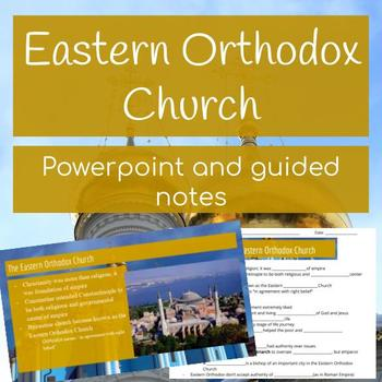 Byzantine Empire - Eastern Orthodox Church