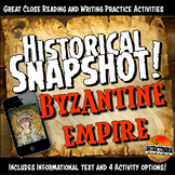 Byzantine Empire Historical Snapshot Close Reading Investigation