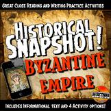 Byzantine Empire Historical Snapshot Close Reading Investigation & Quiz