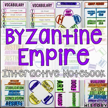 Byzantine Empire Interactive Notebook & Graphic Organizers