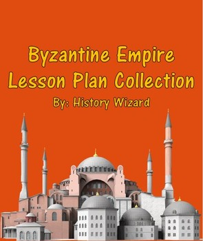 Byzantine Empire Lesson Plan Collection