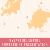 Byzantine Empire Outline PPT