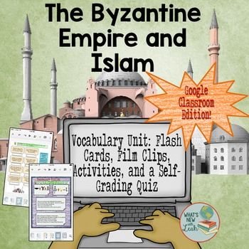 Byzantine Empire and Islam Vocabulary for Google Classroom and OneDrive