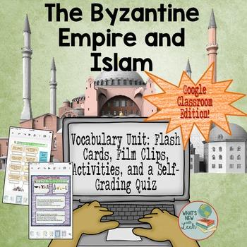 Byzantine Empire and Islam Vocabulary for Google Classroom