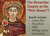 """Byzantine Empire and Justinian: A """"New Rome""""? Lesson Plan,"""