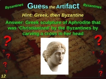 "Byzantines ""Guess the artifact"" game: engaging PPT with pictures, clues, answers"