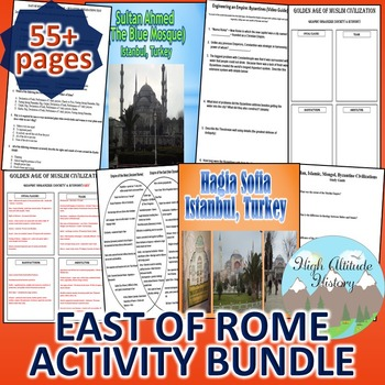 Byzantines, Han, Muslims, Mongols Activity *Bundle* (World History) East of Rome